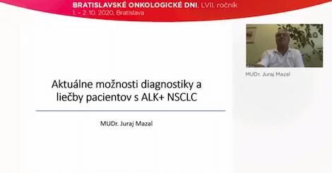MUDr. Juraj Mazal: Aktuálne možnosti diagnostiky a liečby pacientov s ALK+ NSCLC